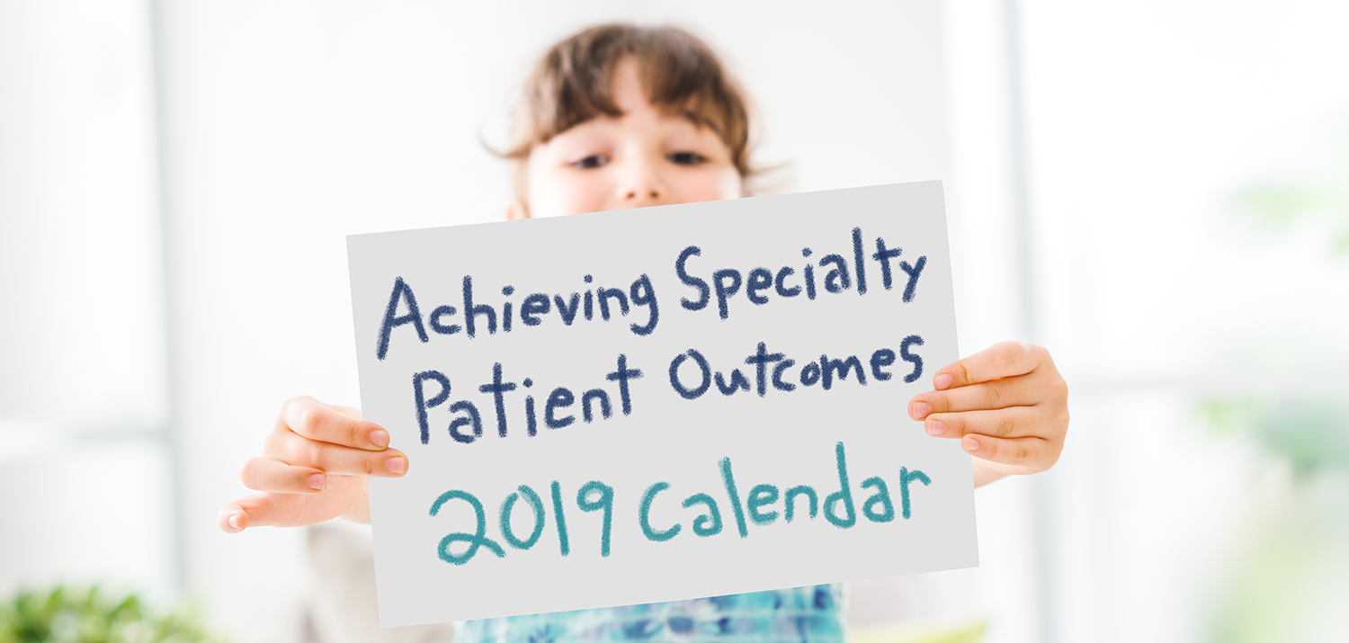child holding up achieving specialty patient outcomes 2019 calendar banner