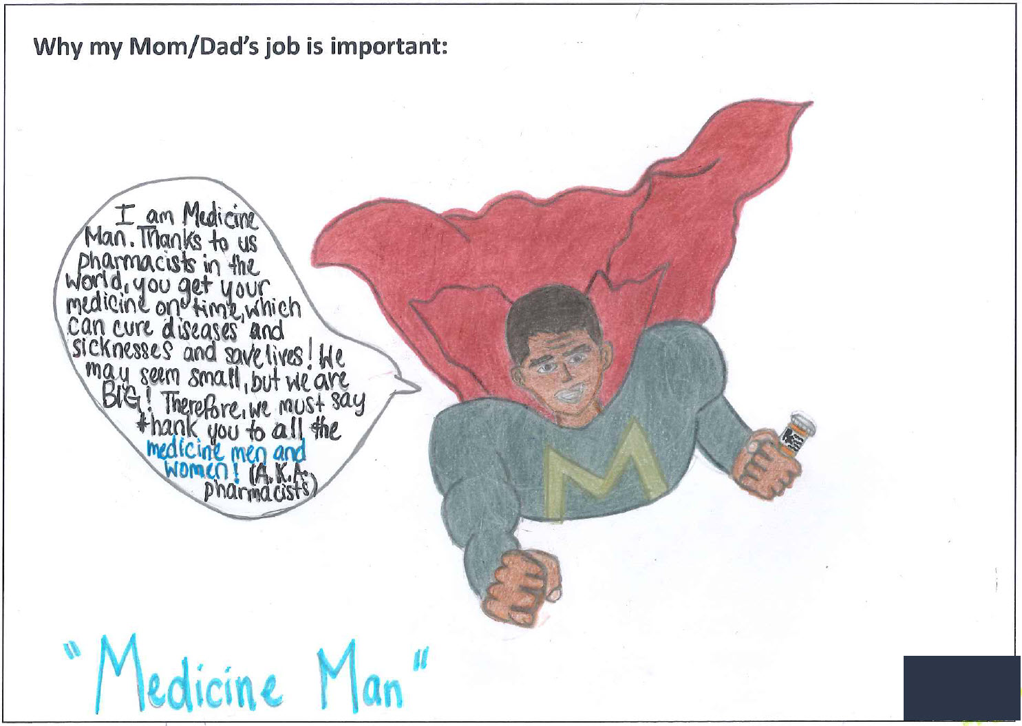 drawing by a child of a flying superhero praising pharmacists for their work